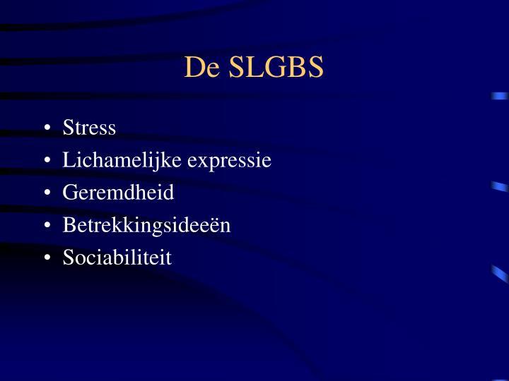 De SLGBS