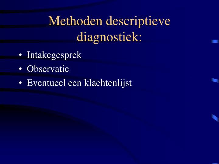 Methoden descriptieve diagnostiek: