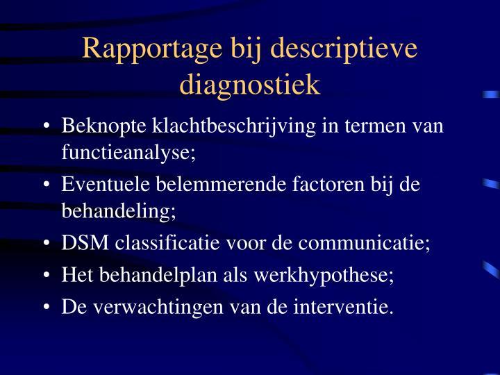 Rapportage bij descriptieve diagnostiek