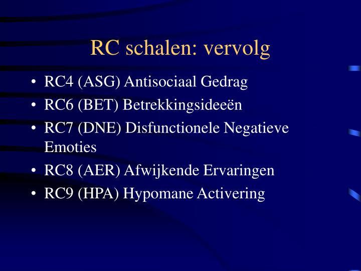 RC schalen: vervolg