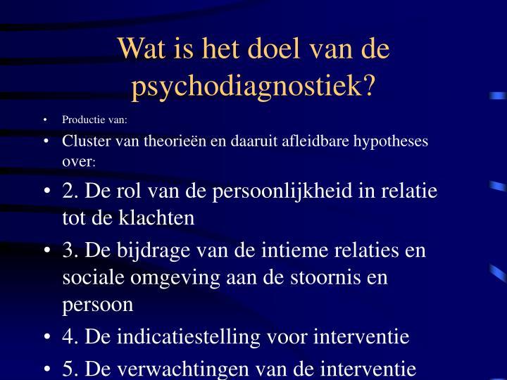 Wat is het doel van de psychodiagnostiek?