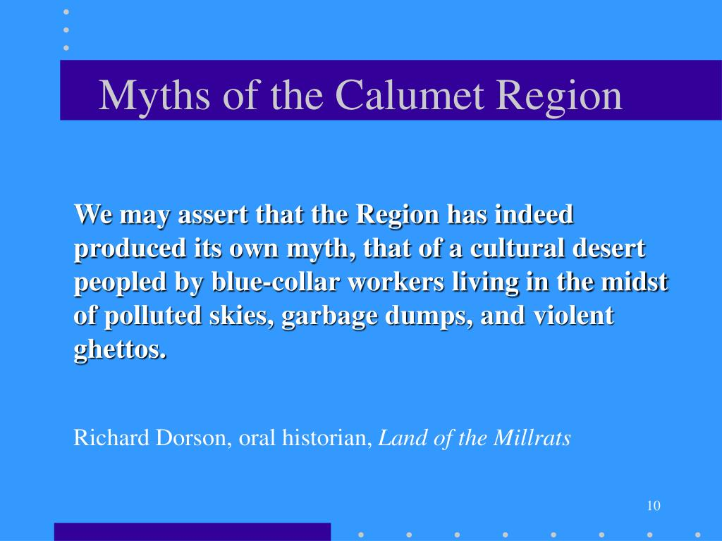 Myths of the Calumet Region