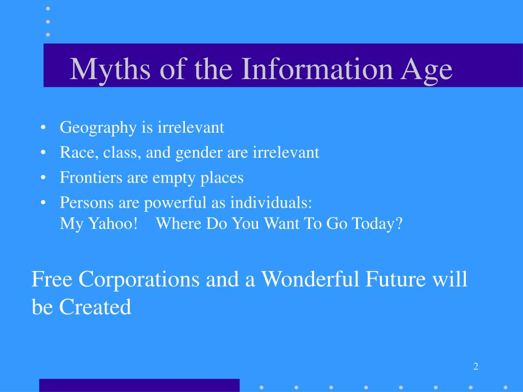 Myths of the Information Age
