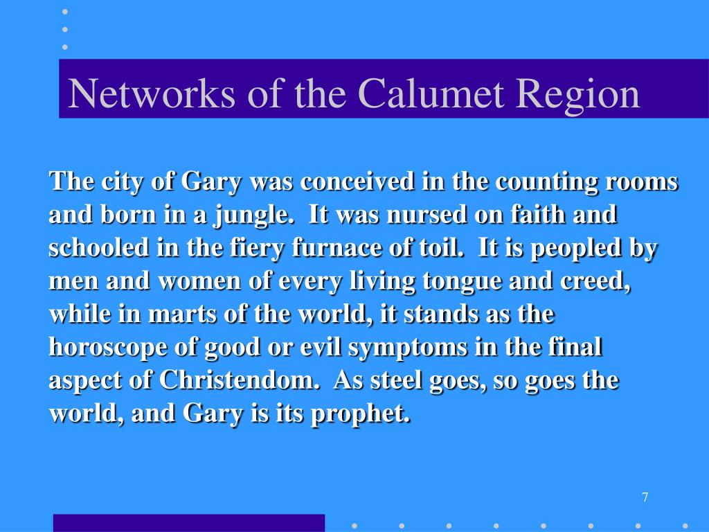 Networks of the Calumet Region