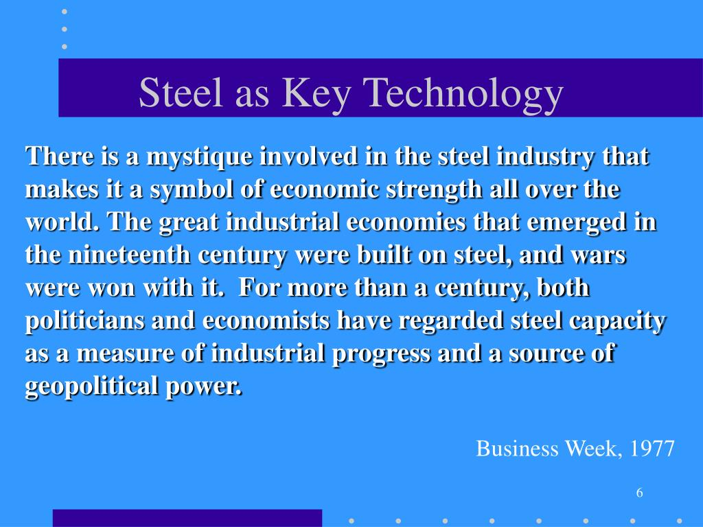 Steel as Key Technology