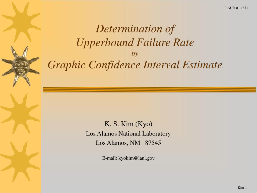 determination of upperbound failure rate by graphic confidence interval estimate l.