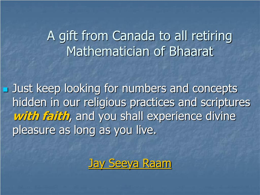 A gift from Canada to all retiring Mathematician of Bhaarat