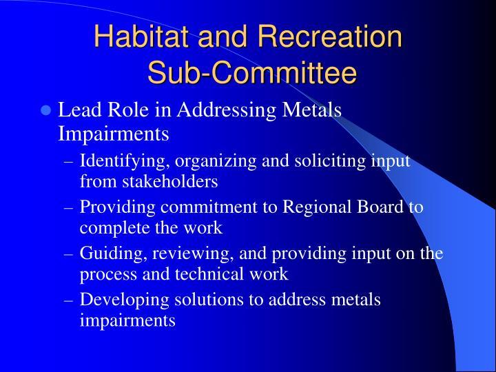 Habitat and recreation sub committee