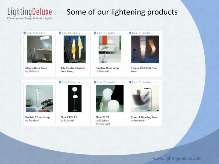 Some of our lightening products