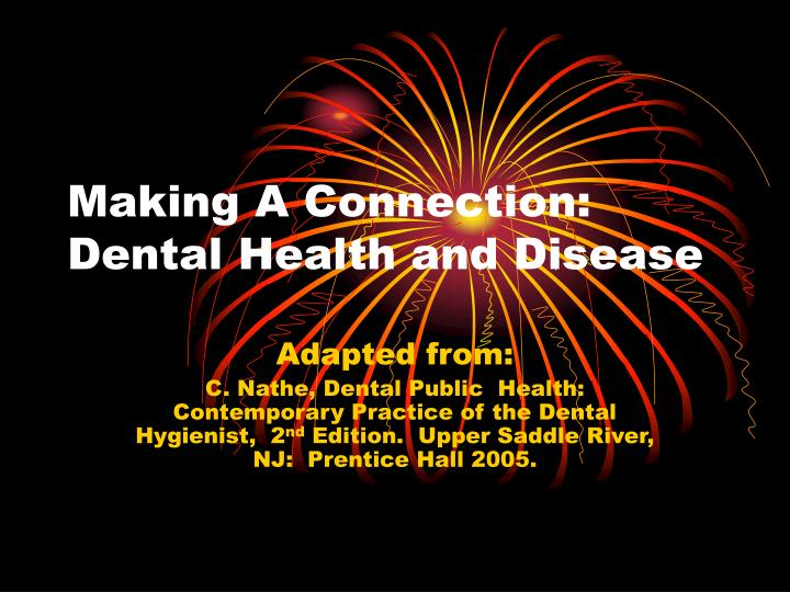 making a connection dental health and disease n.