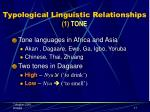 typological linguistic relationships 1 tone