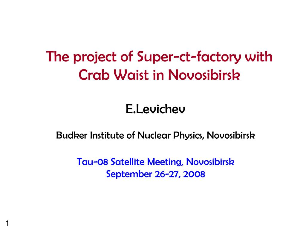 the project of super ct factory with crab waist in novosibirsk l.