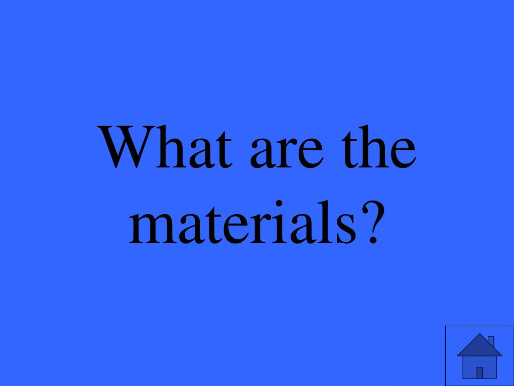 What are the materials?