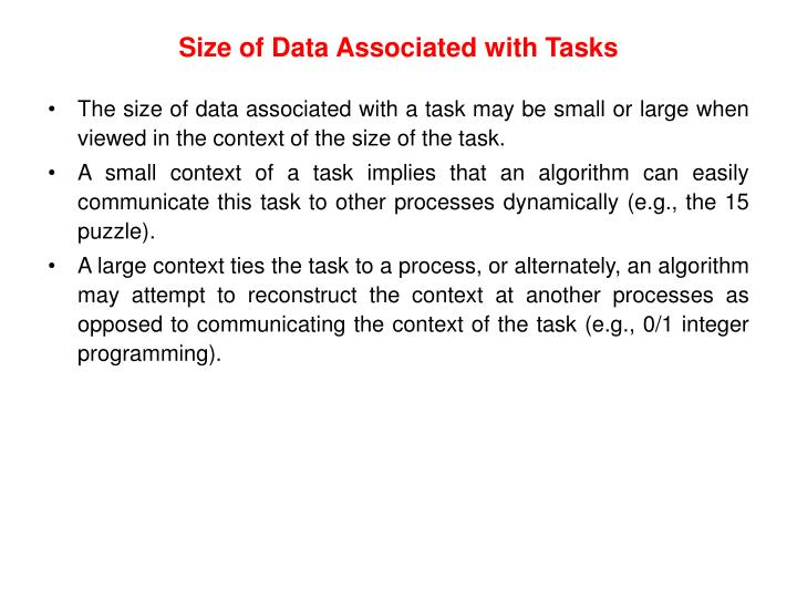 Size of Data Associated with Tasks