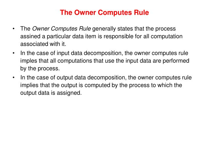 The Owner Computes Rule