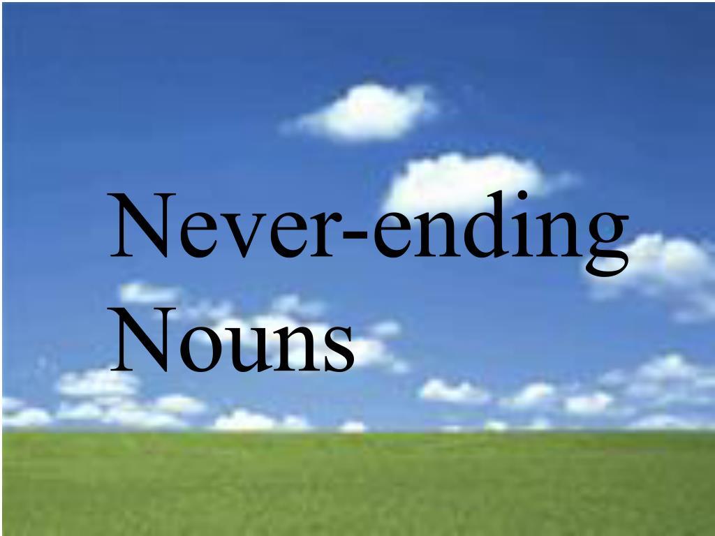 Never-ending