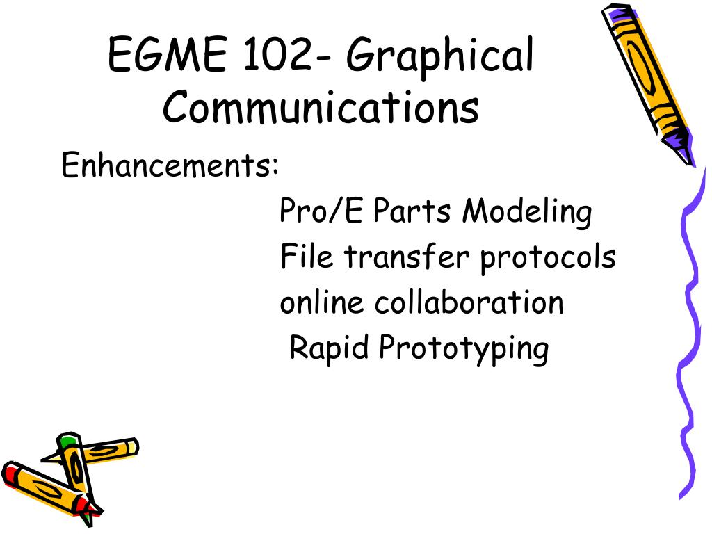 EGME 102- Graphical Communications