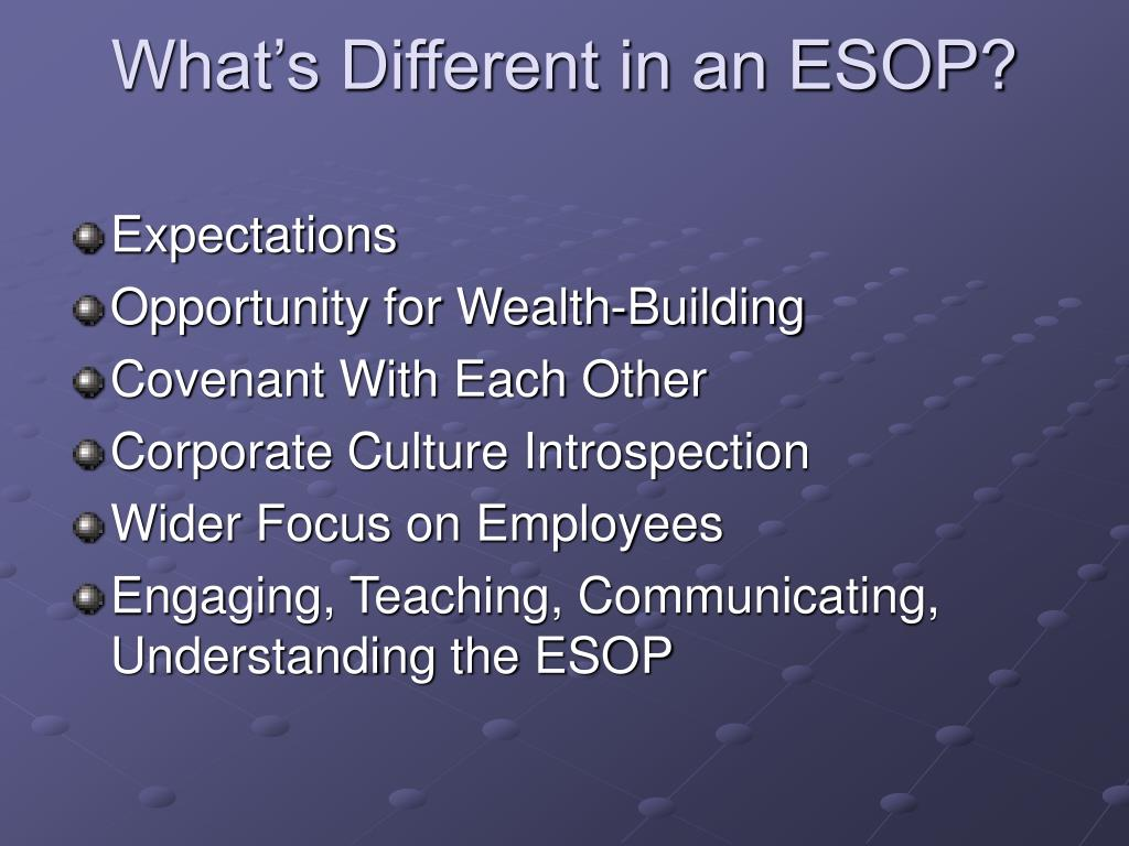 What's Different in an ESOP?