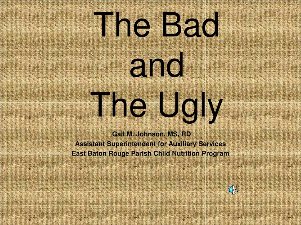 the bad and the ugly l.