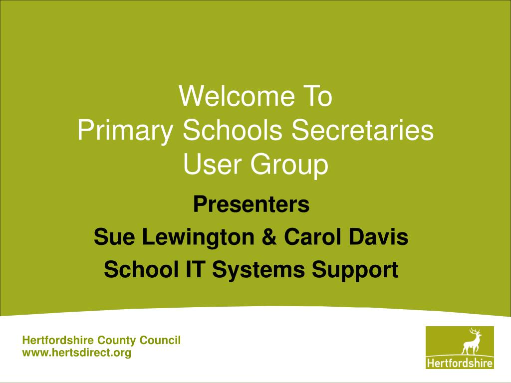 welcome to primary schools secretaries user group l.