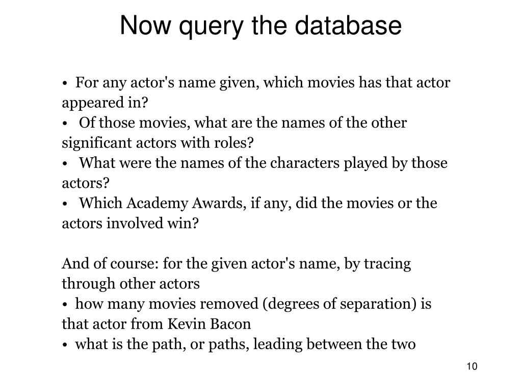 For any actor's name given, which movies has that actor appeared in?