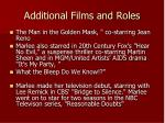 additional films and roles