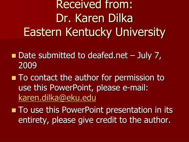 Received from dr karen dilka eastern kentucky university