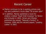 recent career