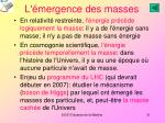 l mergence des masses