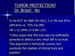 tumor protection dr brizel no