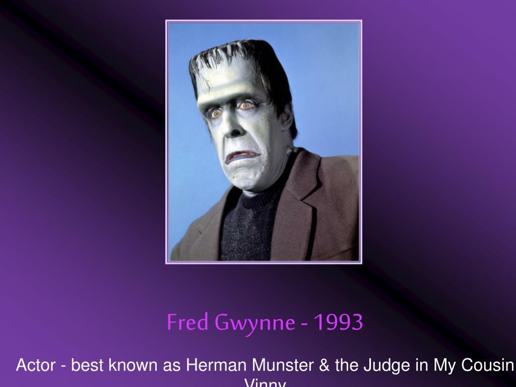 Fred Gwynne - 1993