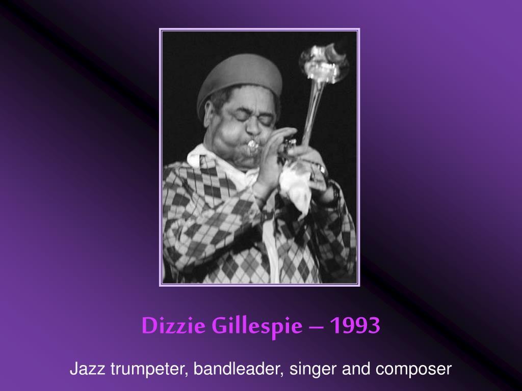 Dizzie Gillespie – 1993