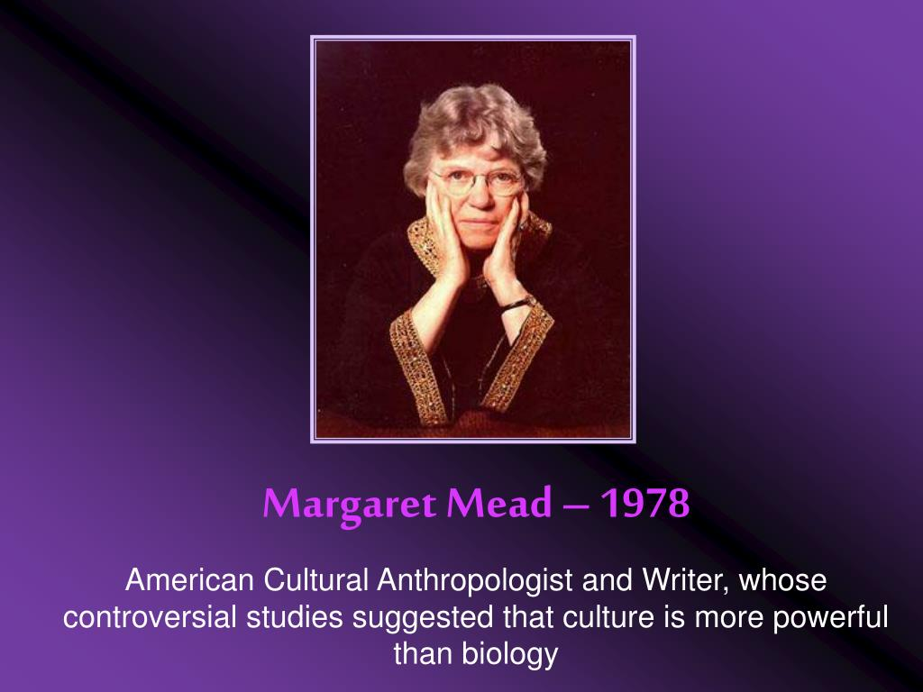 Margaret Mead – 1978