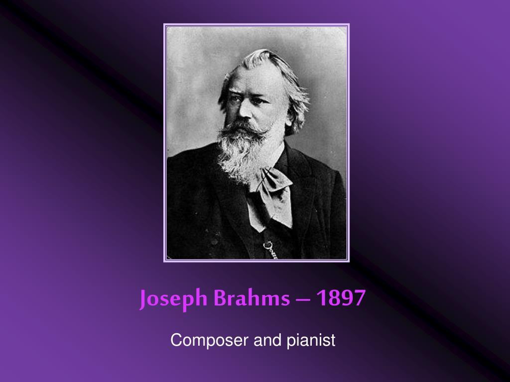 Joseph Brahms – 1897