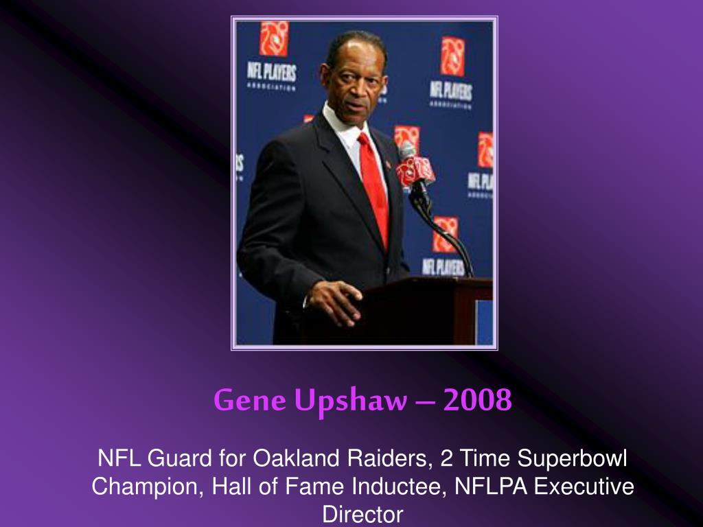 Gene Upshaw – 2008