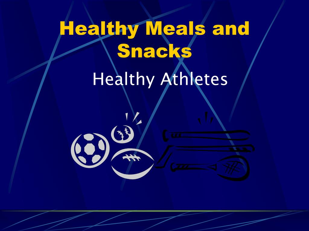 healthy meals and snacks l.