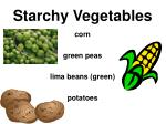 starchy vegetables33