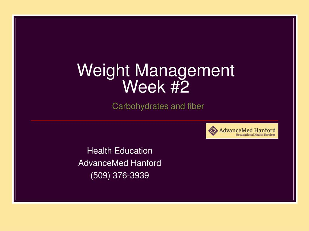 weight management week 2 carbohydrates and fiber l.