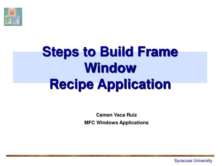 steps to build frame window recipe application n.