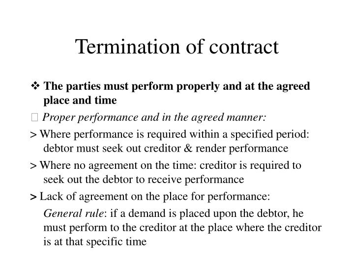 termination of the contract How can the answer be improved.