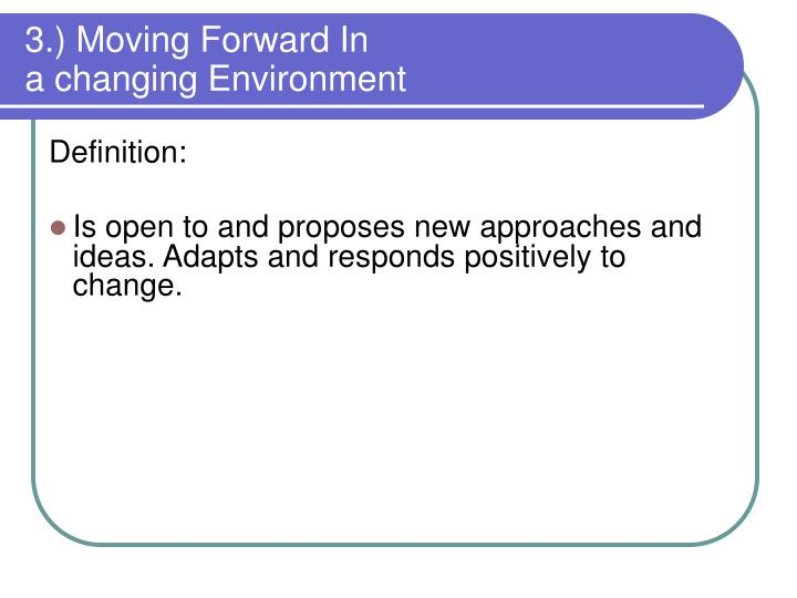 3.) Moving Forward In