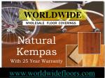 natural kempas with 25 year warranty