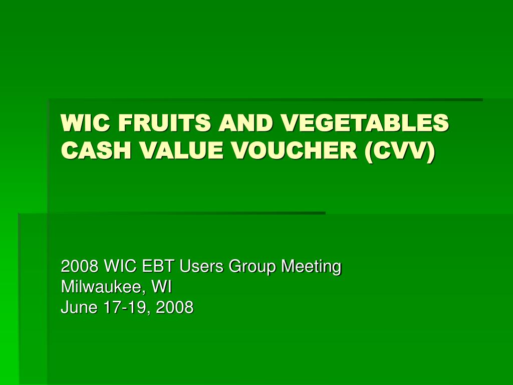 wic fruits and vegetables cash value voucher cvv l.