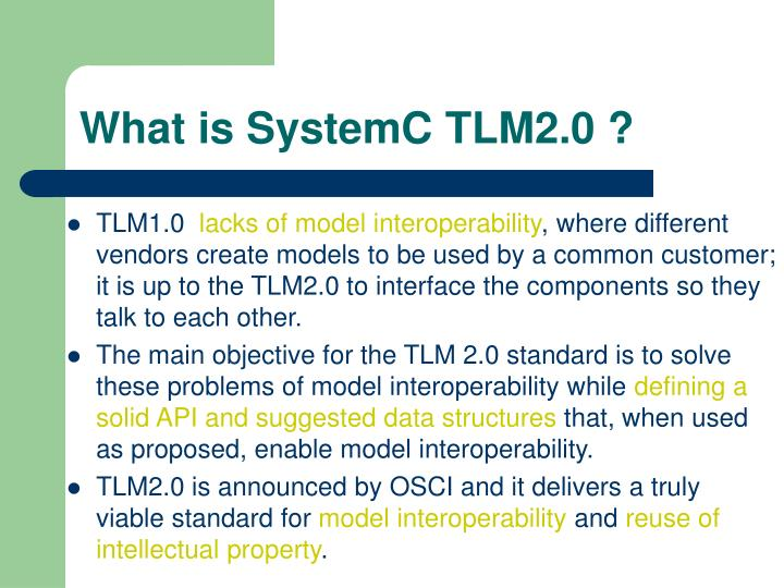 What is SystemC TLM2.0 ?