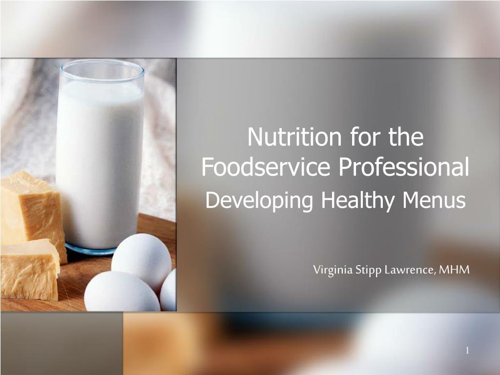 nutrition for the foodservice professional l.