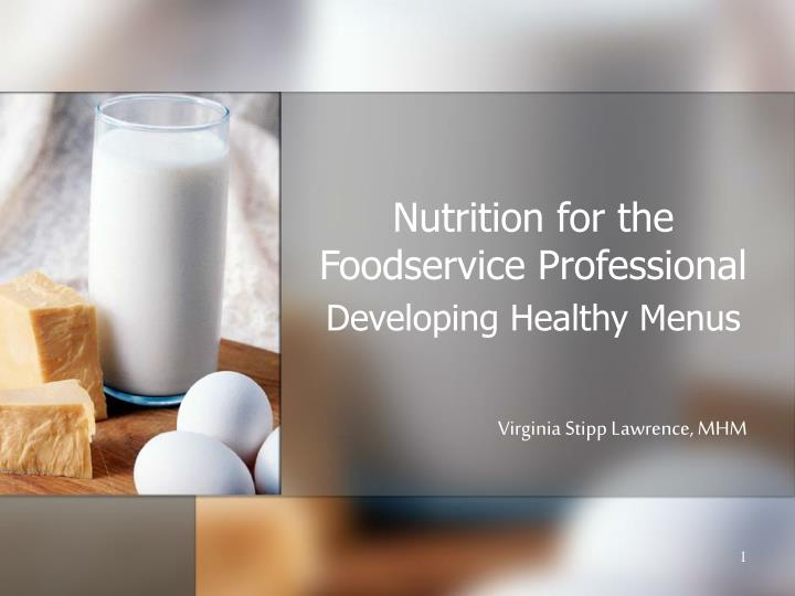 nutrition for the foodservice professional n.