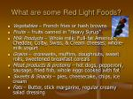 what are some red light foods