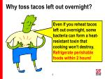why toss tacos left out overnight