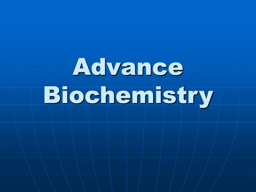 advance biochemistry l.