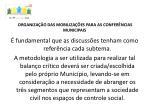 organiza o das mobiliza es para as confer ncias municipais3